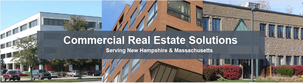 Commercial Real Estate Solutions. Serving New Hampshire and Massachusetts.